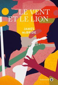 Le Vent et le lion | McBride, James. Auteur