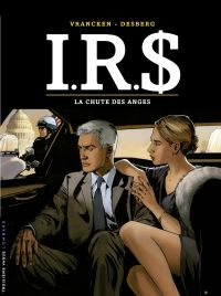 I.R.$ - tome 21 - La Chute ...