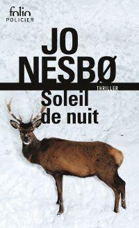 Du sang sur la glace (Tome 2) - Soleil de nuit | Nesbo, Jo (1960-....). Auteur