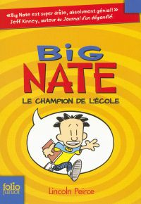 Big Nate (Tome 1) - Le champion de l'école | Peirce, Lincoln