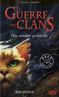 La guerre des clans tome 6 | CARLIER, Aude. Contributeur