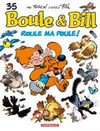 Boule et Bill - Tome 35 - Roule ma poule ! | Veys, Pierre. Auteur