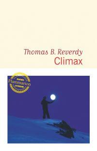 Climax | Reverdy, Thomas B.. Auteur