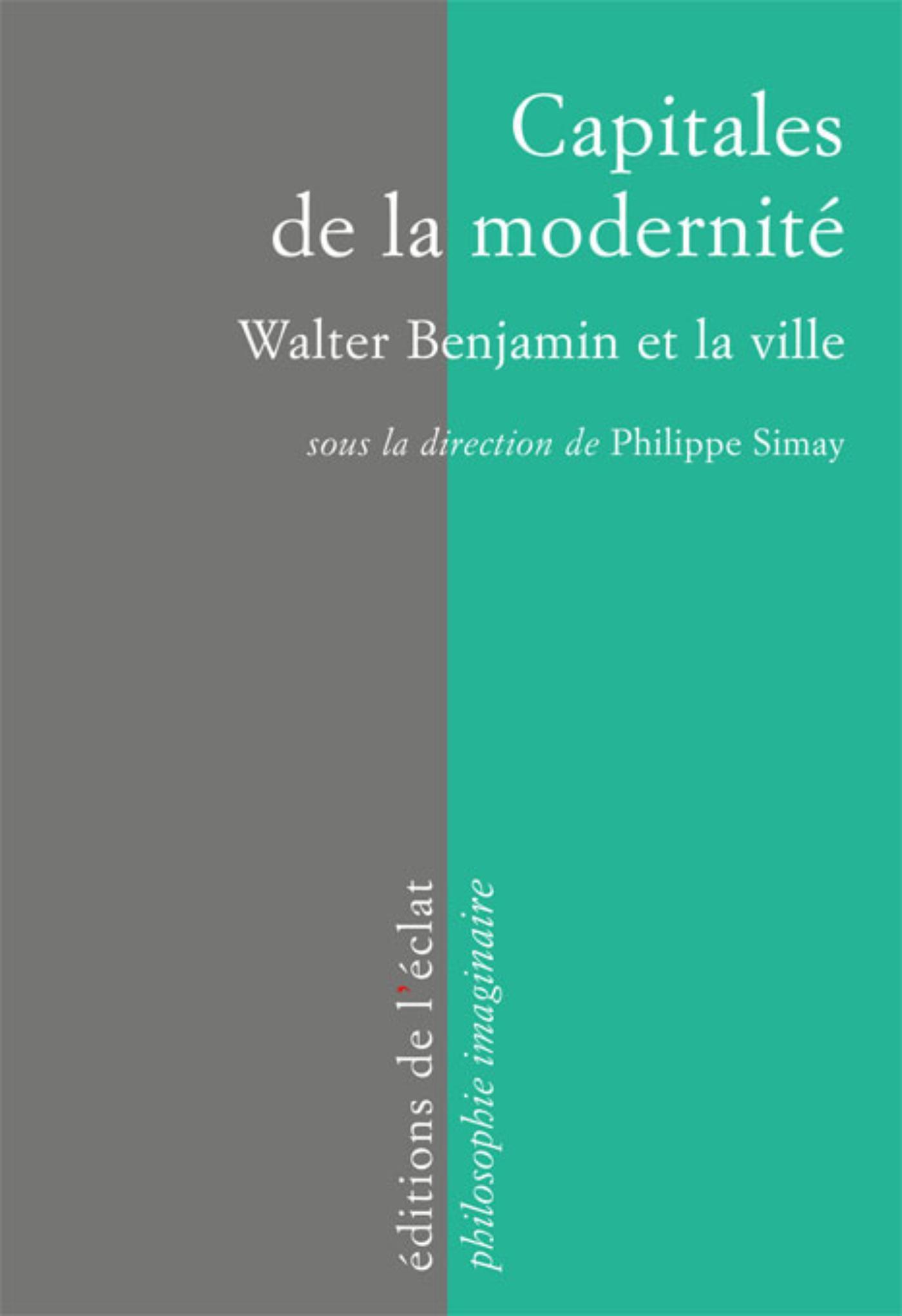 Capitales de la modernité, Walter Benjamin et la ville