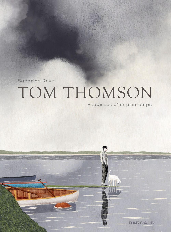 Tom Thomson, esquisses du printemps | Revel, Sandrine (1969-....). Auteur