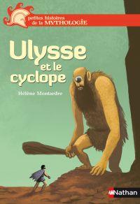 Ulysse et le cyclope | Montardre, Hélène. Auteur