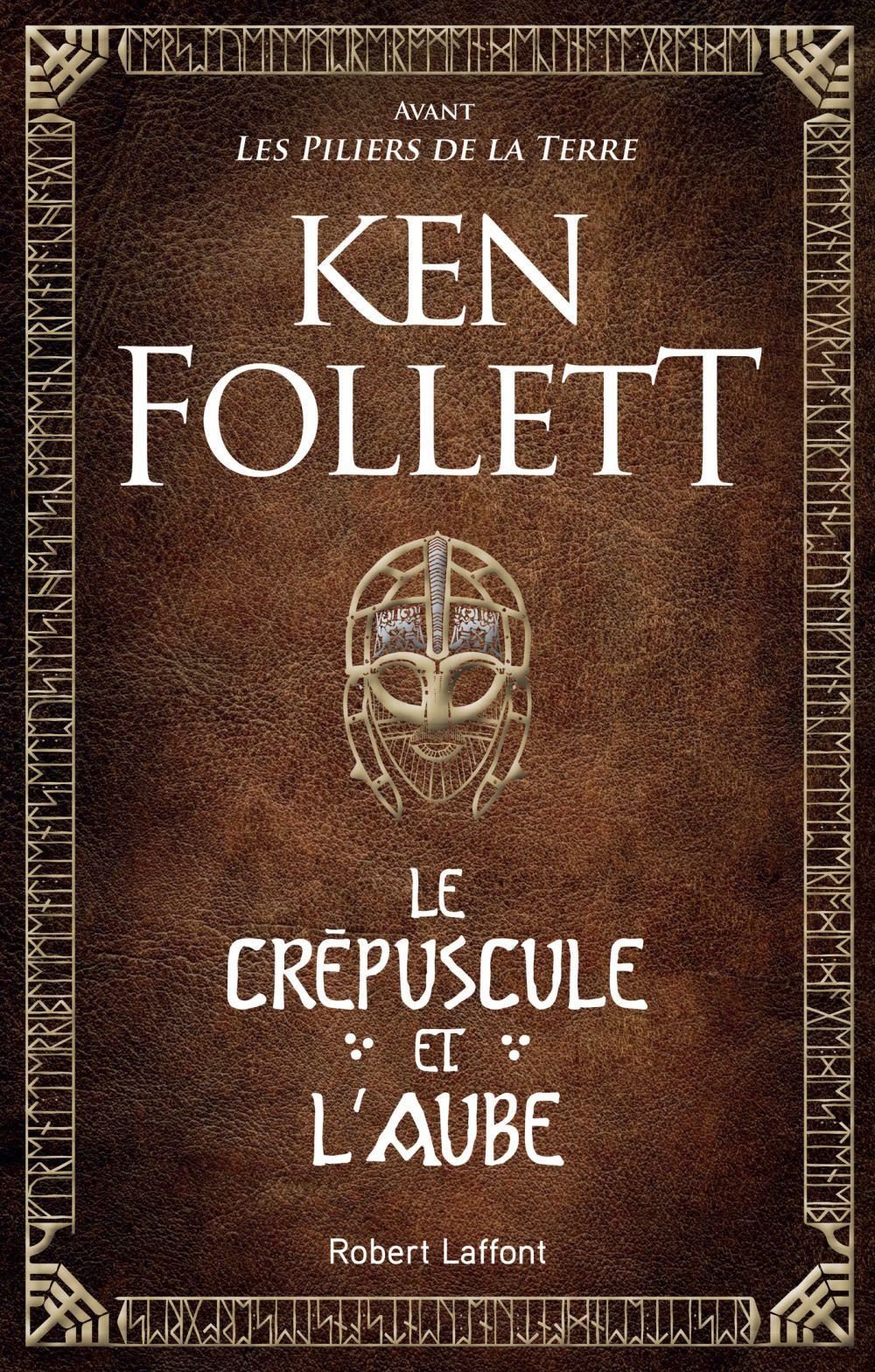 Le Crépuscule et l'Aube | Follett, Ken (1949-....). Auteur