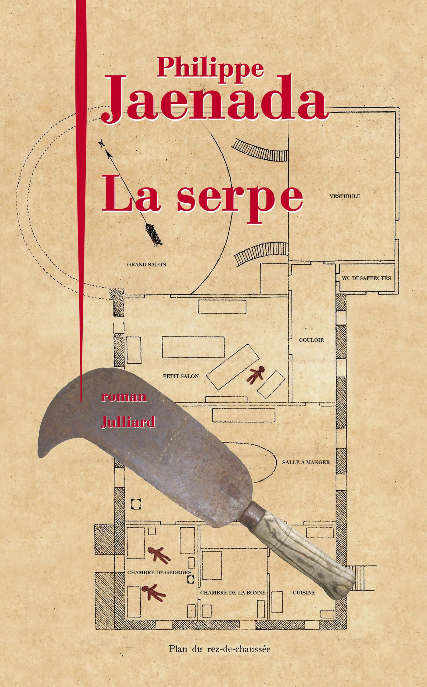 La Serpe | JAENADA, Philippe