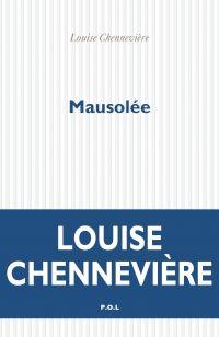 Mausolée | Chennevière, Louise. Auteur