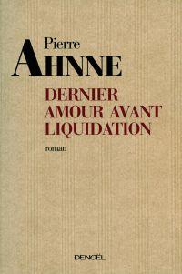 Dernier amour avant liquidation