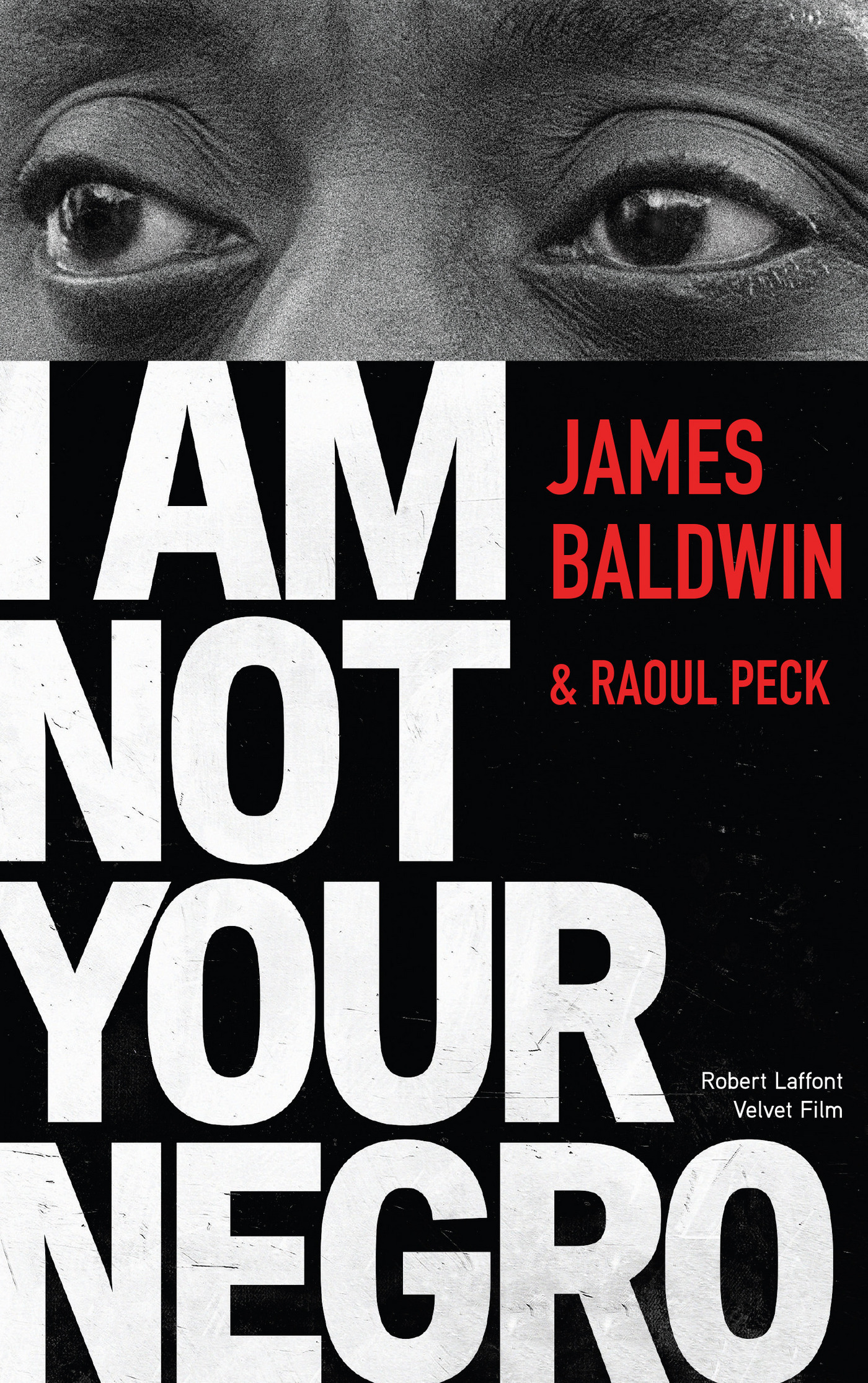 I Am Not Your Negro - Édition française