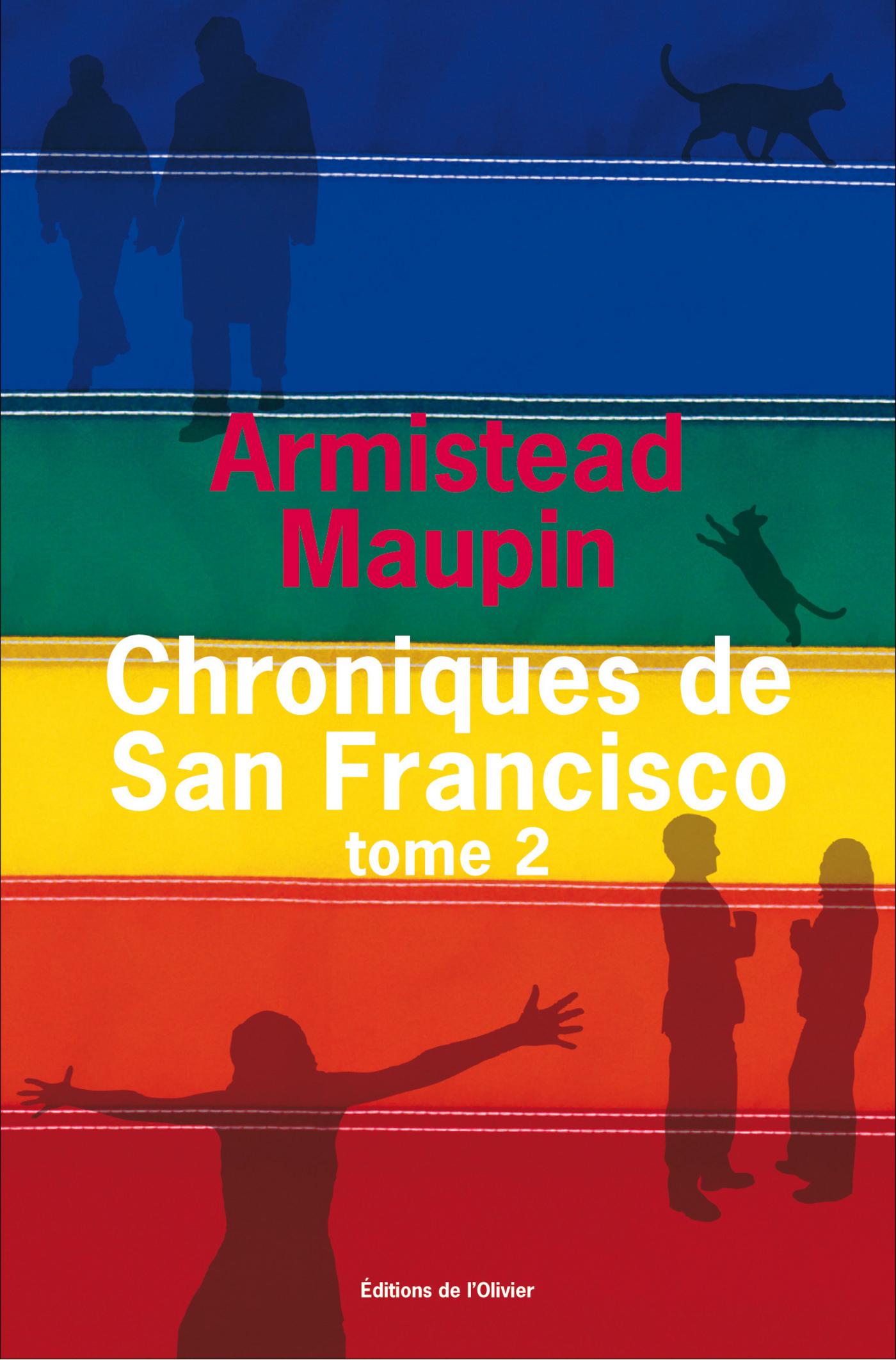 Chroniques de San Francisco - tome 2 | Maupin, Armistead