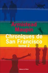 Chroniques de San Francisco - tome 2