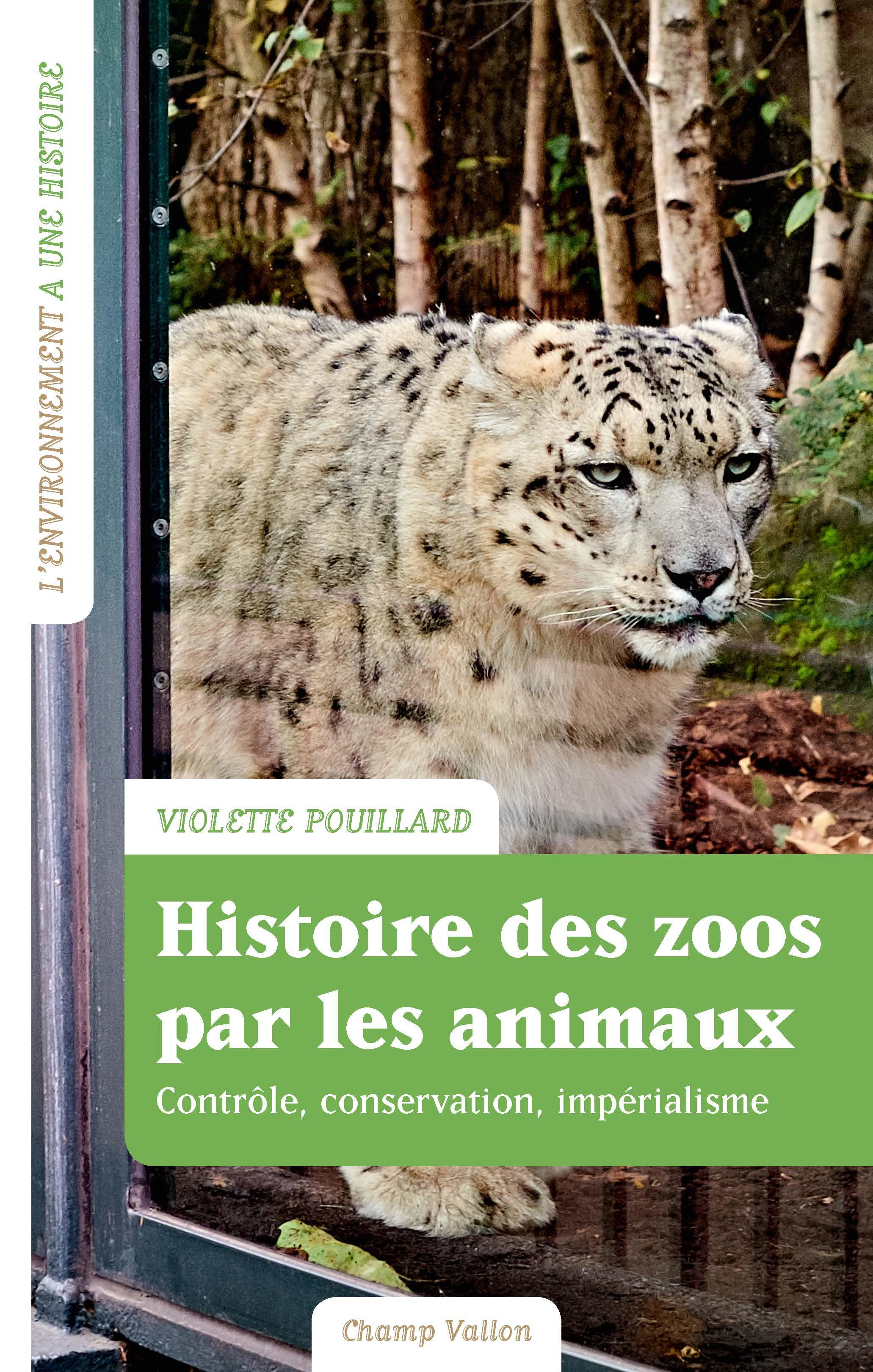 Histoire des zoos par les animaux, Impérialisme, contrôle, conservation