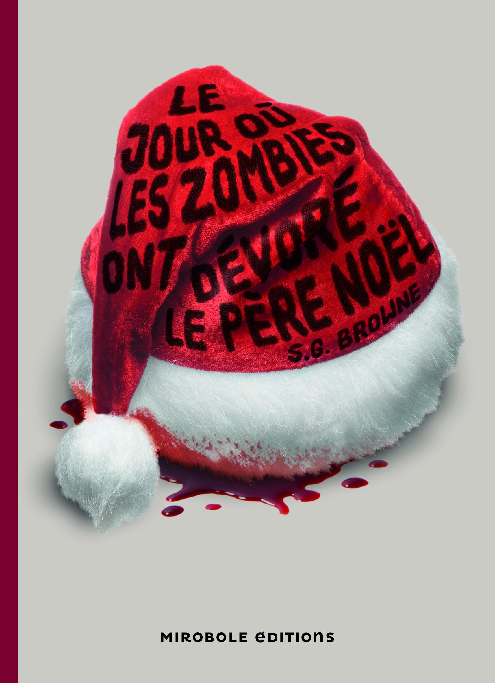 Le jour où les zombies ont dévoré le Père Noël