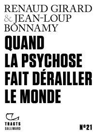 Image de couverture (Tracts  (N° 21) - Quand la psychose fait dérailler le monde)