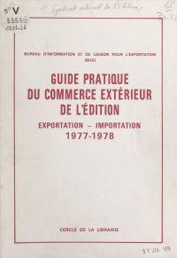 Guide pratique du commerce ...