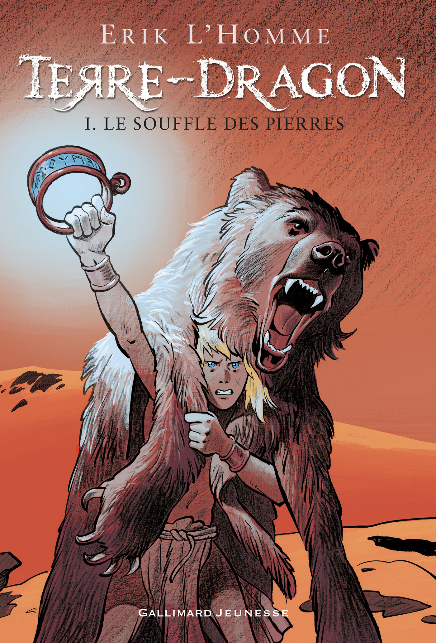 Terre-Dragon (Tome 1) - Le souffle des pierres. | L'Homme, Erik