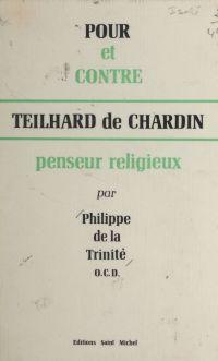 Pour et contre Teilhard de ...