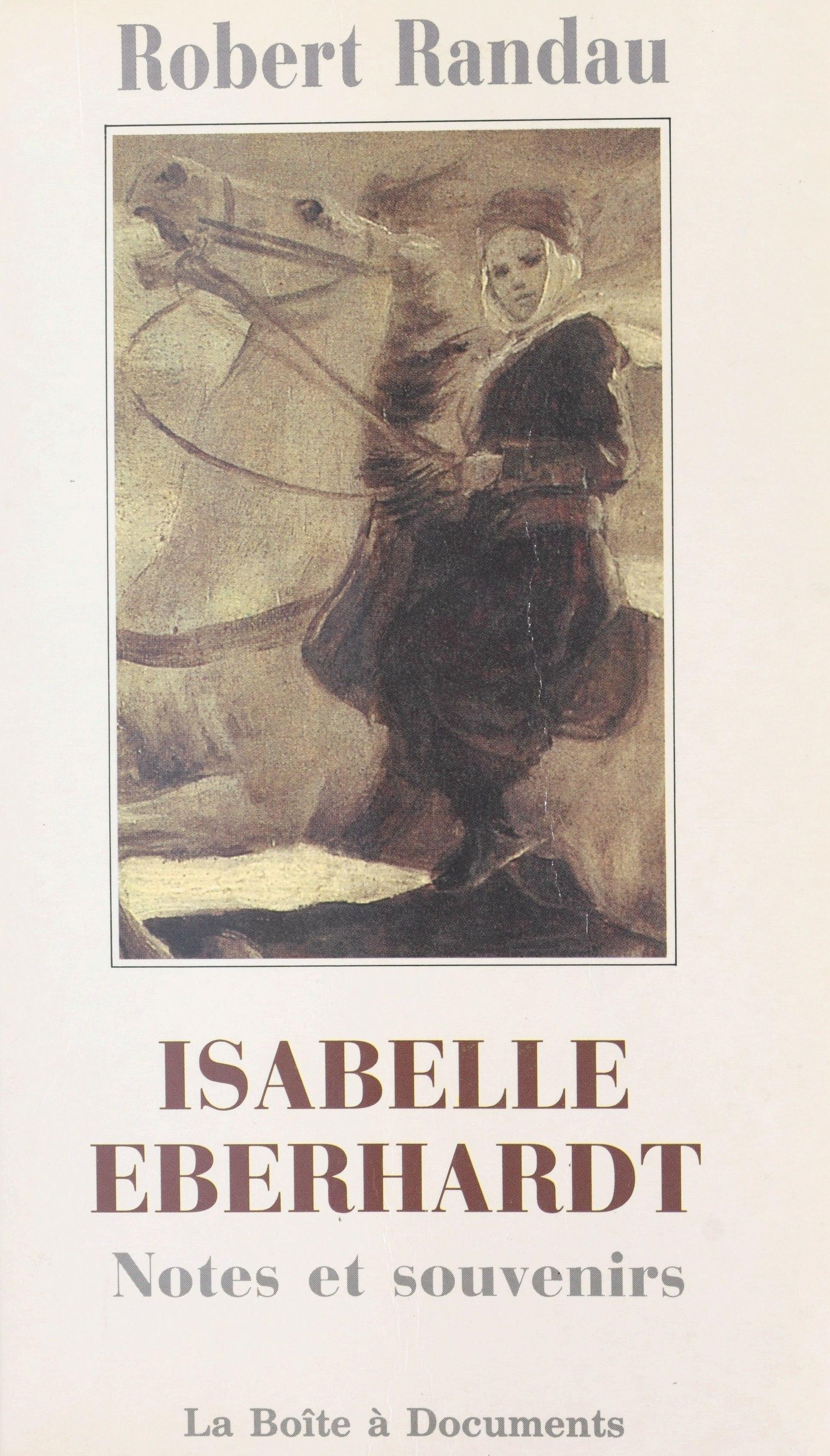Isabelle Eberhardt : notes ...