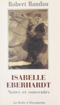 Isabelle Eberhardt : notes ...