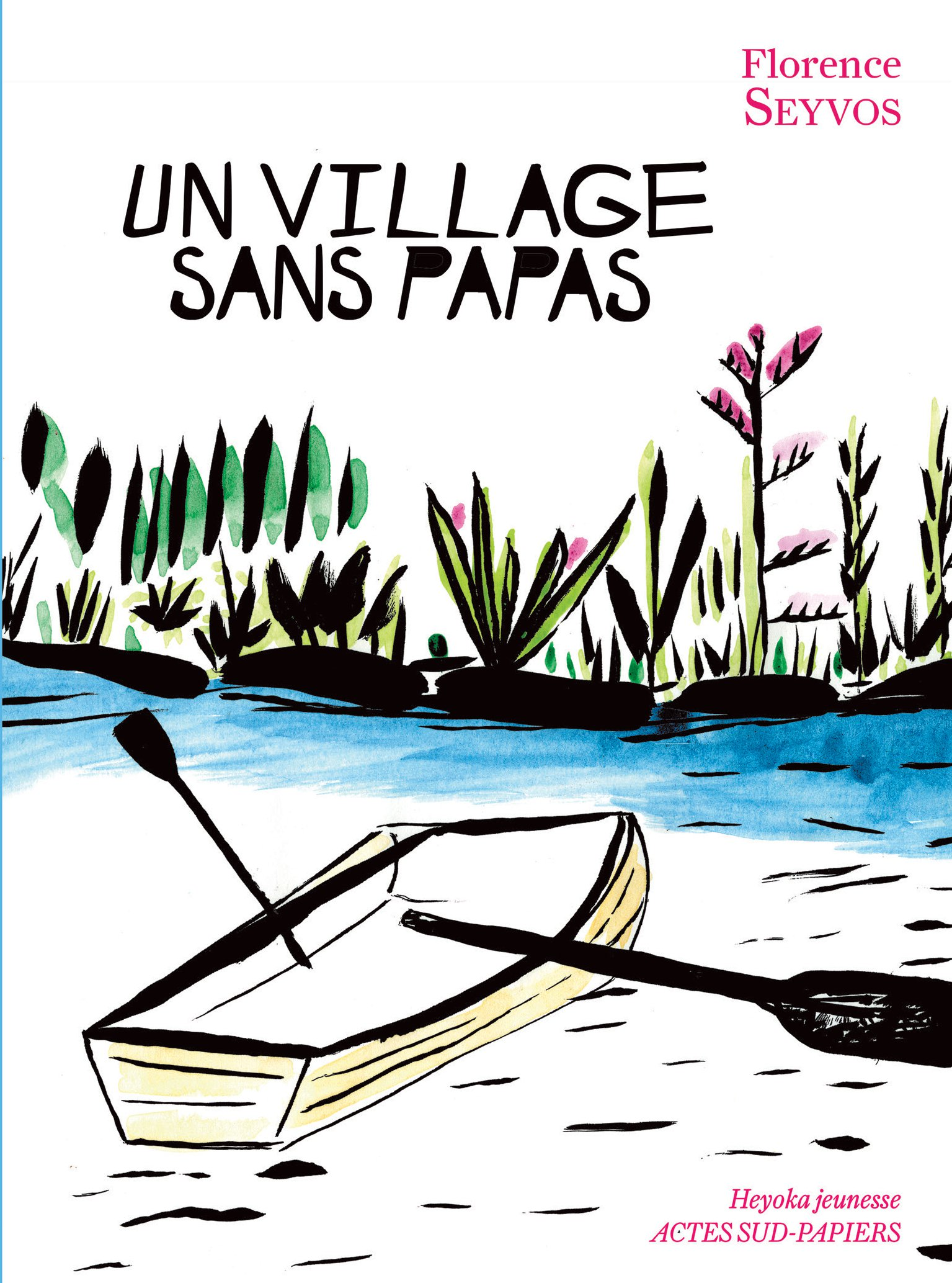 Un village sans papas |