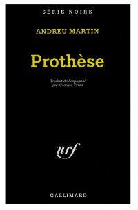 Prothèse | Martín, Andreu. Auteur