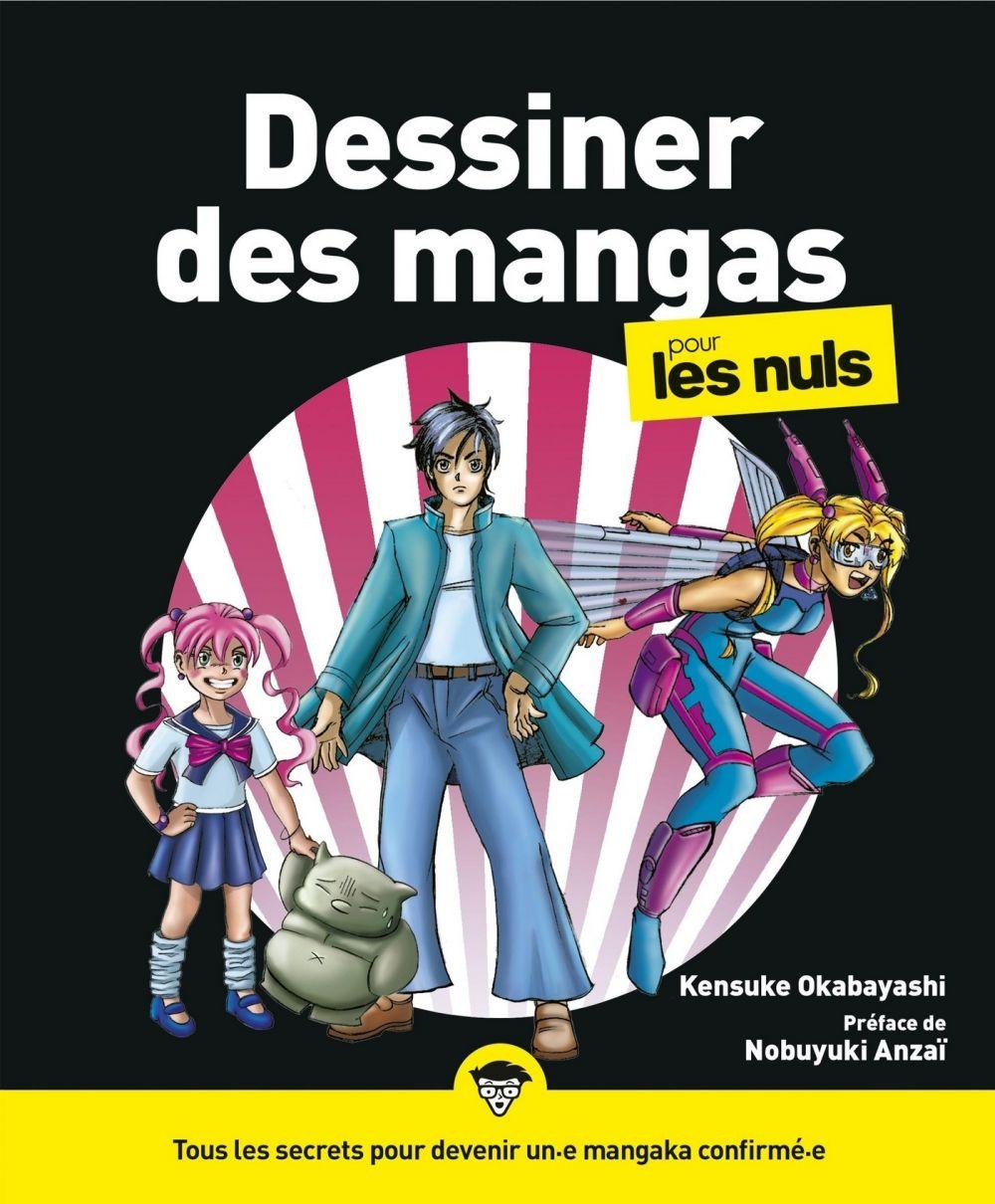 Dessiner des mangas pour les Nuls, 2e éd. | OKABAYASHI, Kensuke. Auteur
