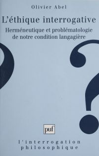 L'éthique interrogative