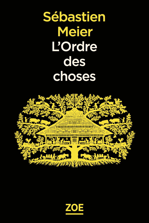L'Ordre des choses | MEIER, Sébastien