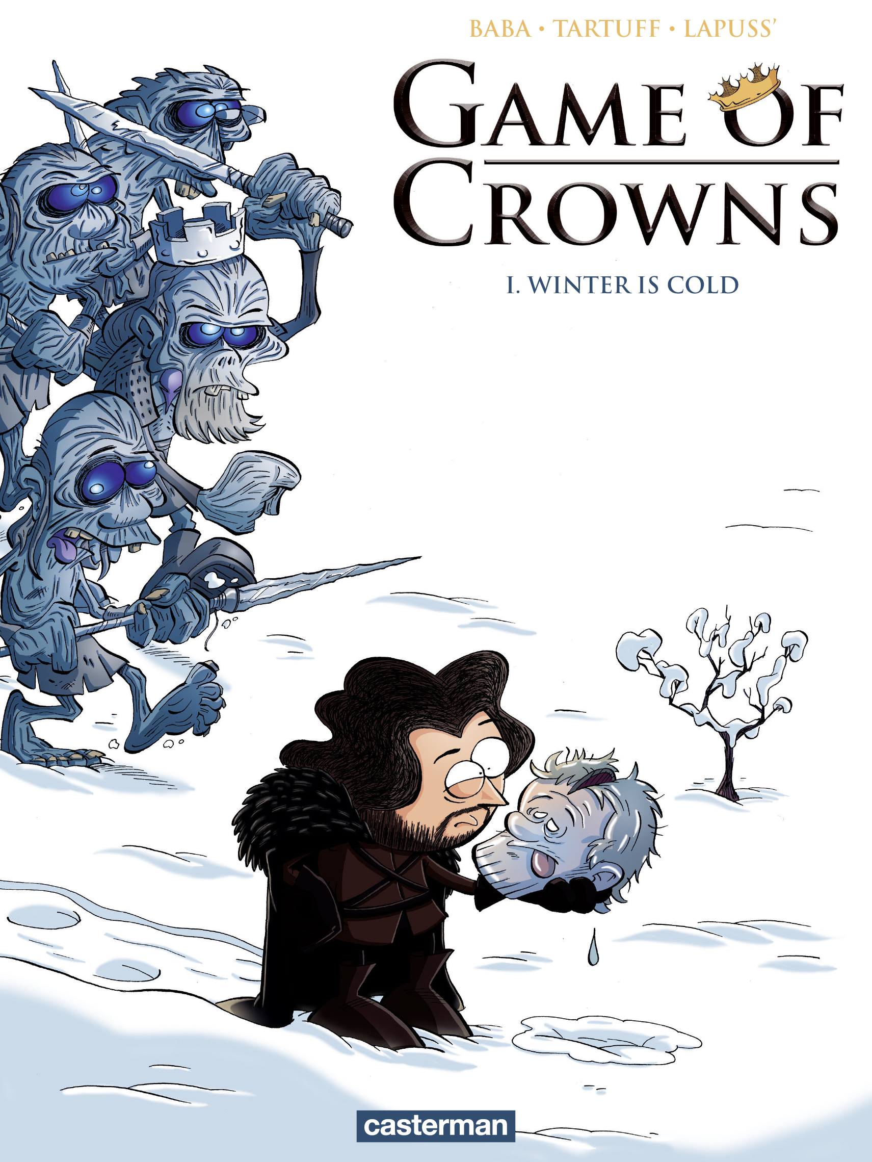 Game of Crowns (Tome 1) - Winter is cold