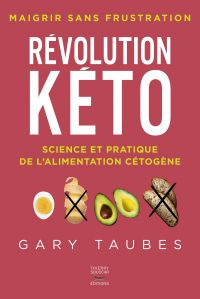 Révolution kéto - Science e...