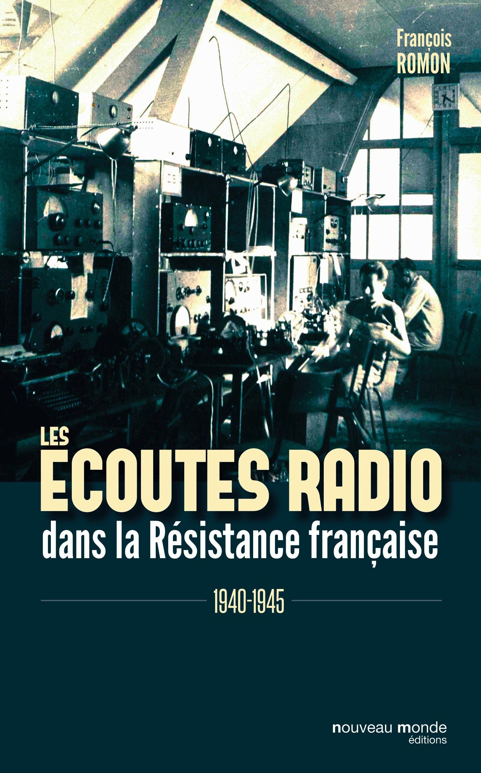 Les écoutes radio dans la R...