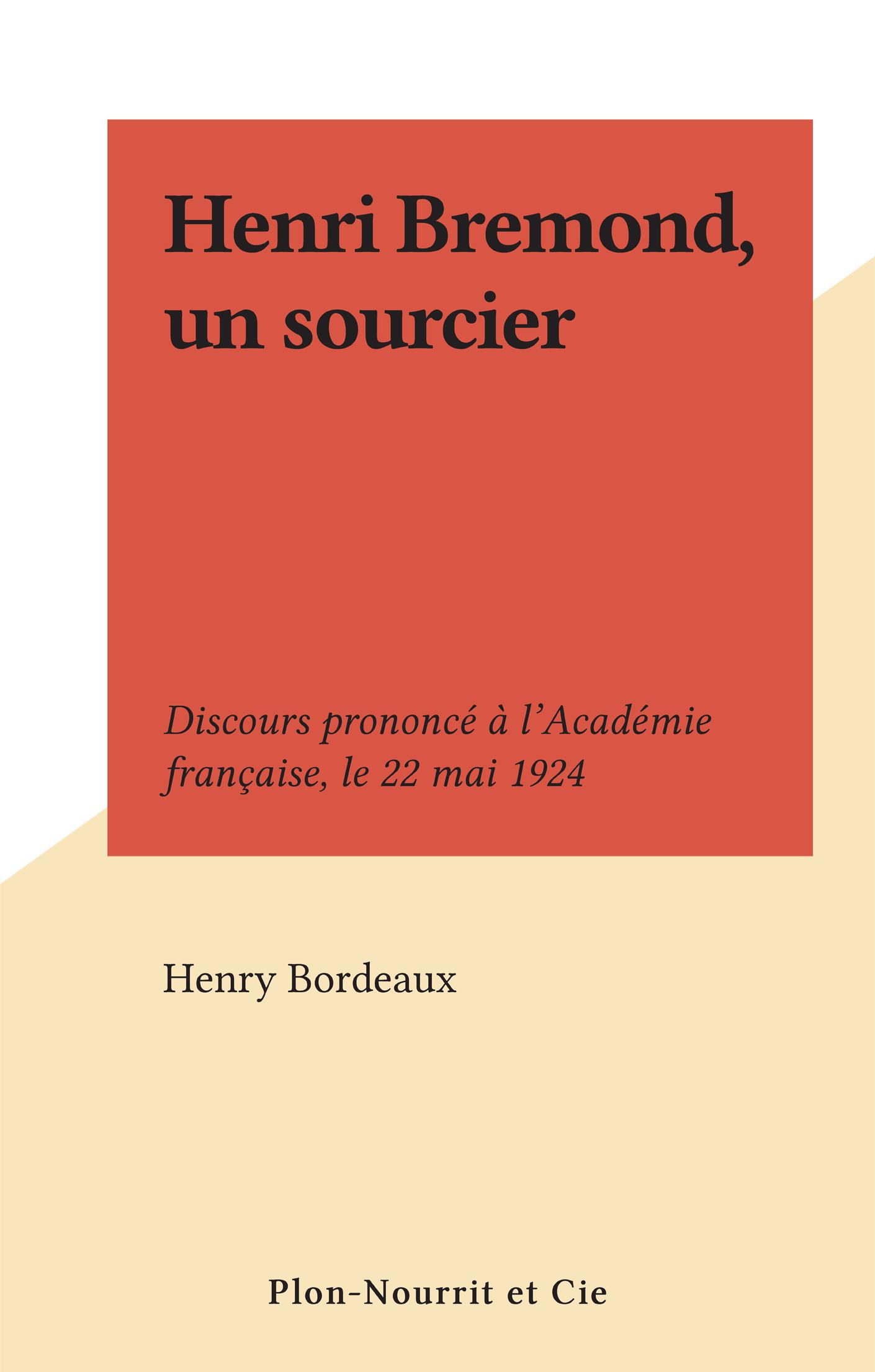 Henri Bremond, un sourcier