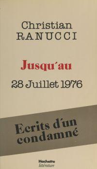 Jusqu'au 28 juillet 1976