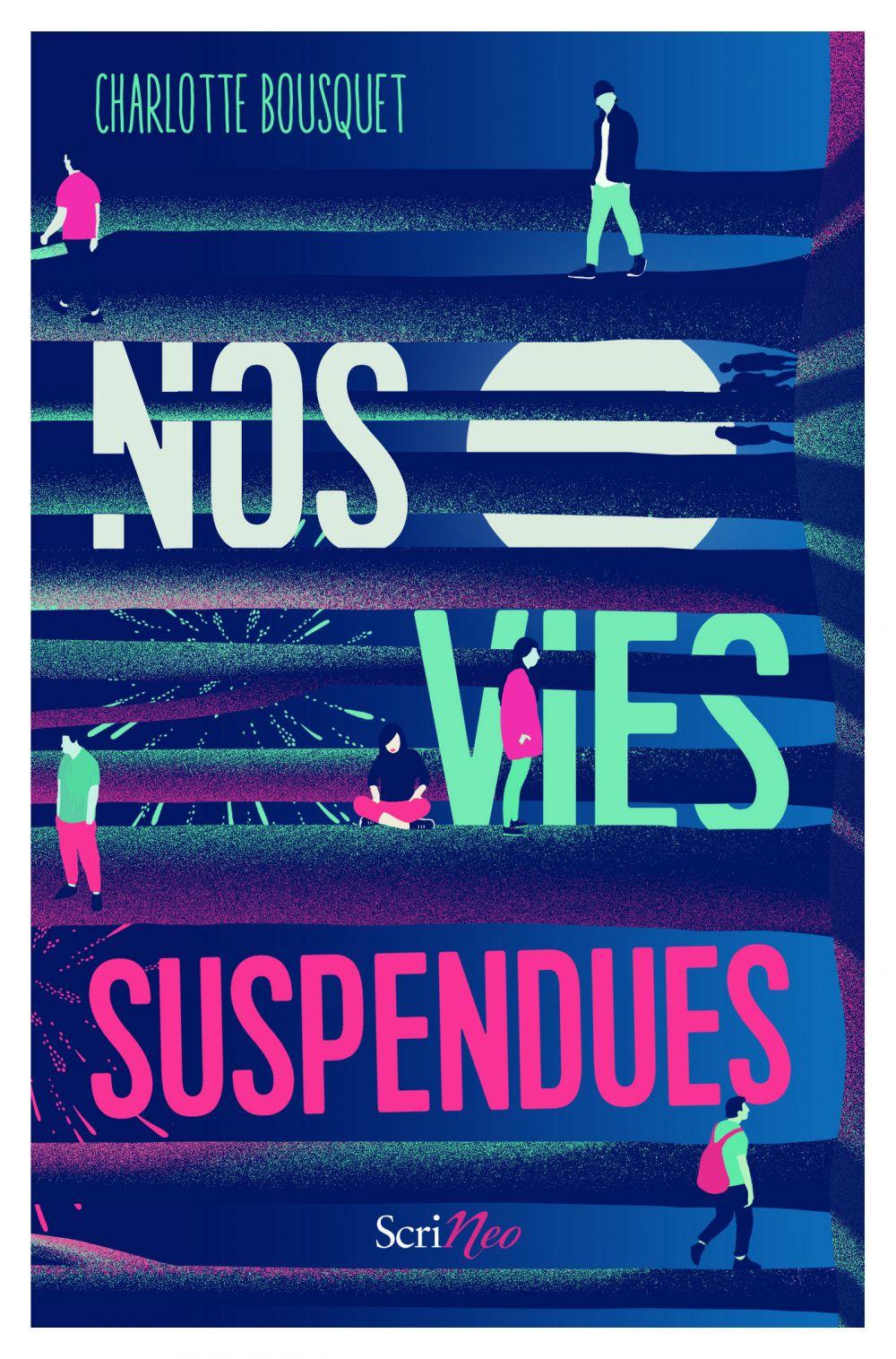 Nos vies suspendues | Bousquet, Charlotte. Auteur