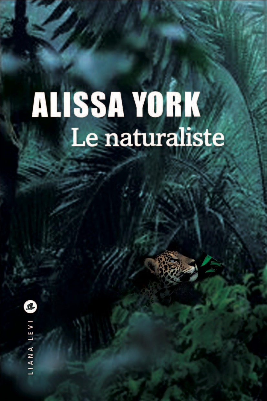 Le naturaliste | YORK, Alissa. Auteur