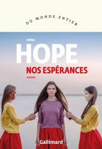Nos espérances | Hope, Anna. Auteur