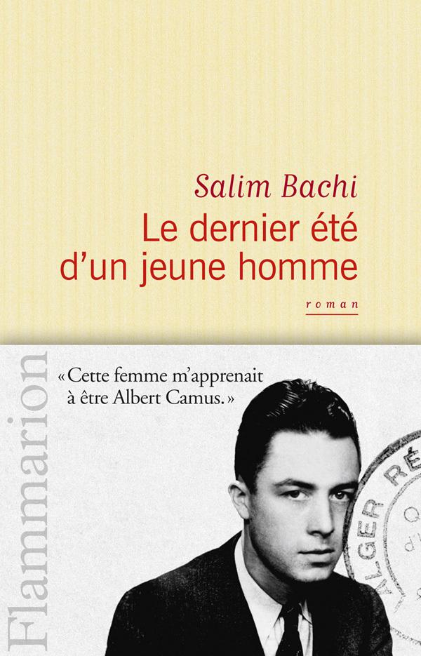 Le Dernier Eté d'un jeune homme | Bachi, Salim