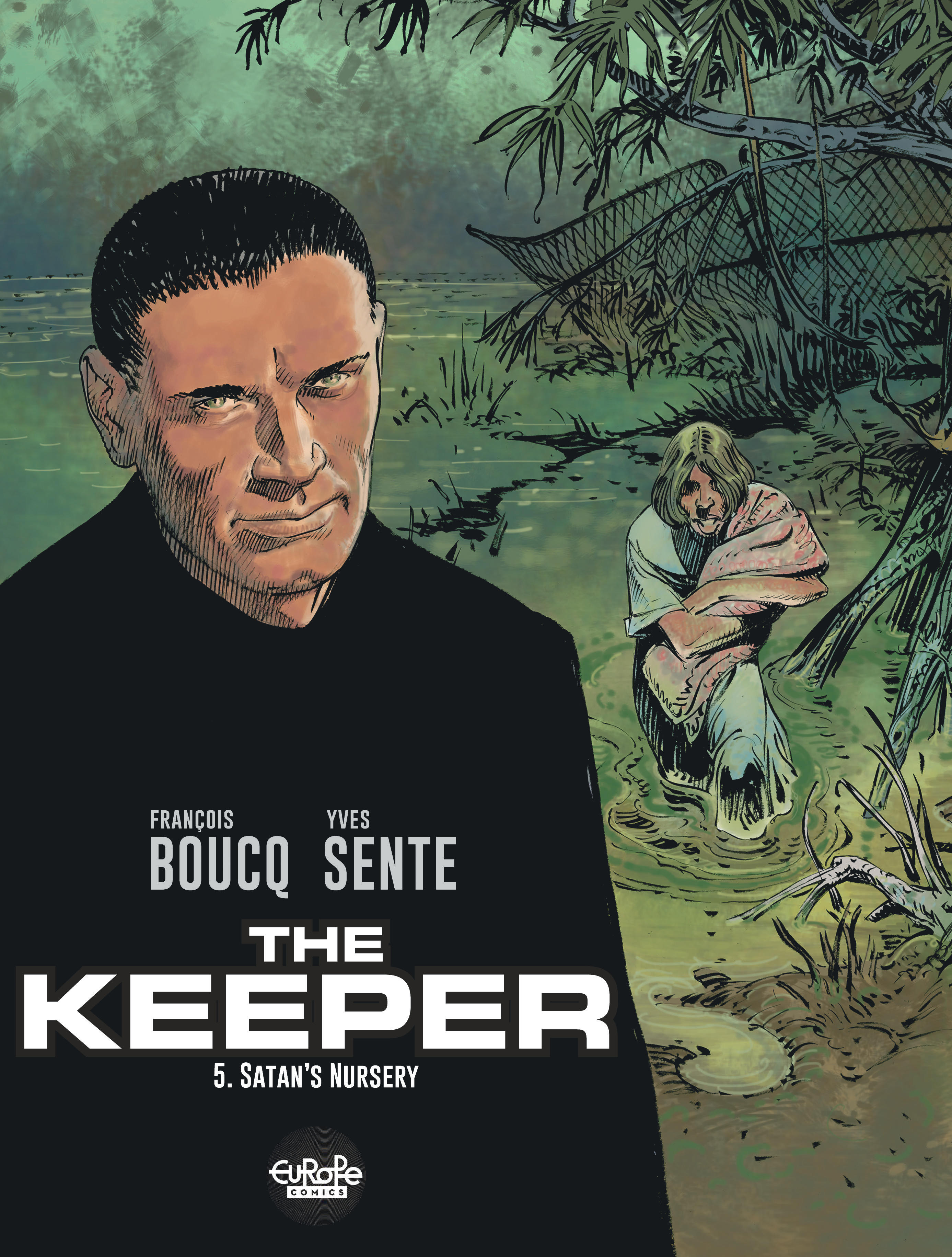The Keeper 5. Satan's Nursery