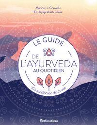 Le guide de l'ayurveda au q...