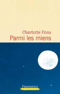 Parmi les miens | Pons, Charlotte