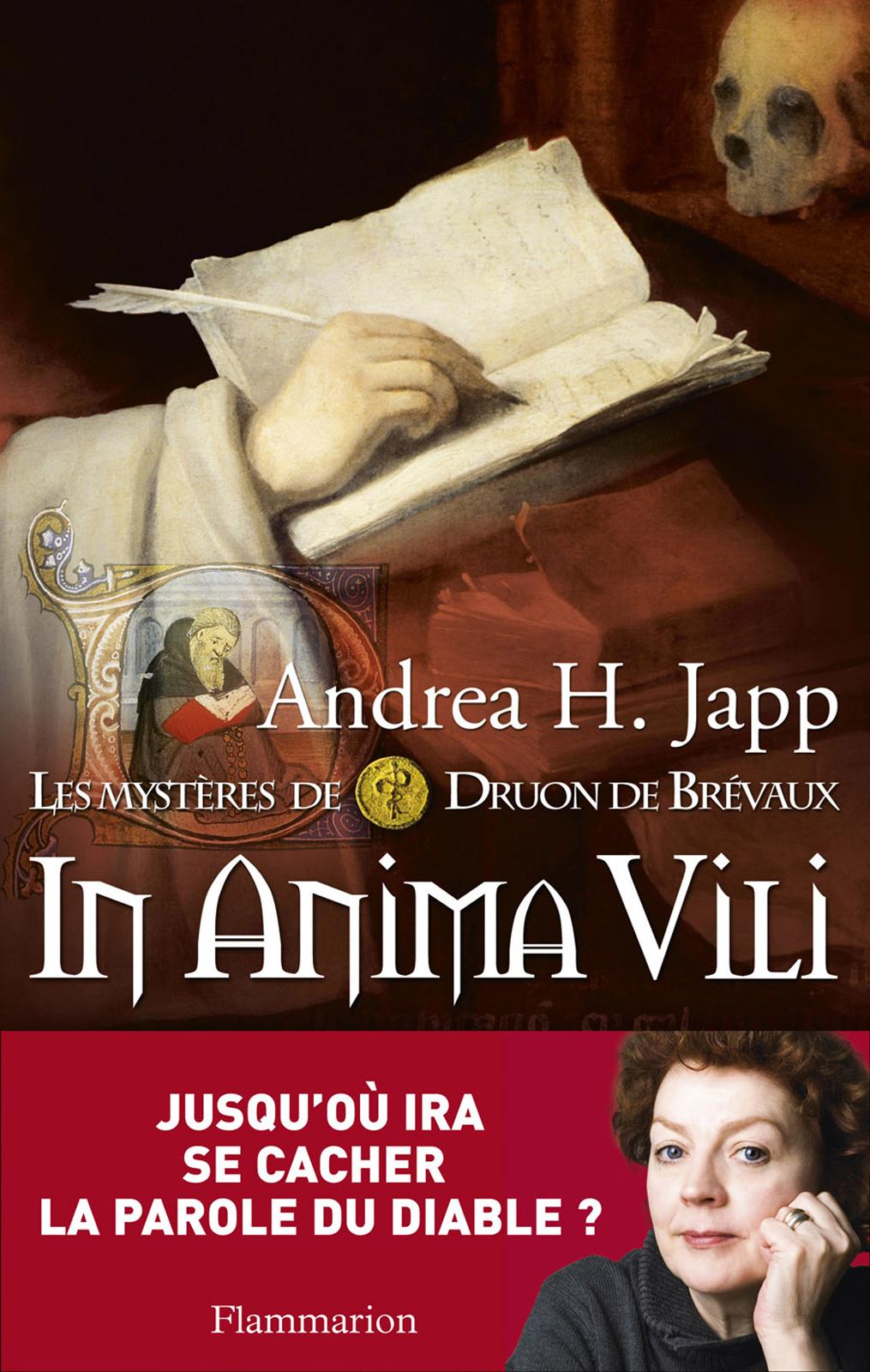 Les mystères de Druon de Brévaux (Tome 4) - In anima vili | Japp, Andrea H.