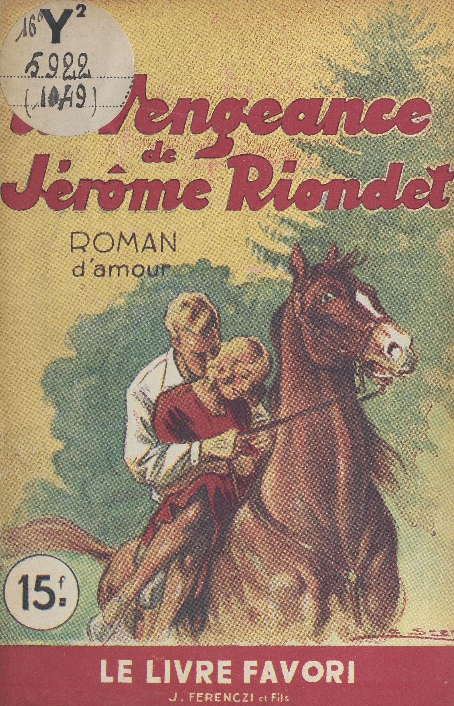 La vengeance de Jérôme Riondet