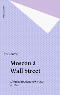 Moscou à Wall Street