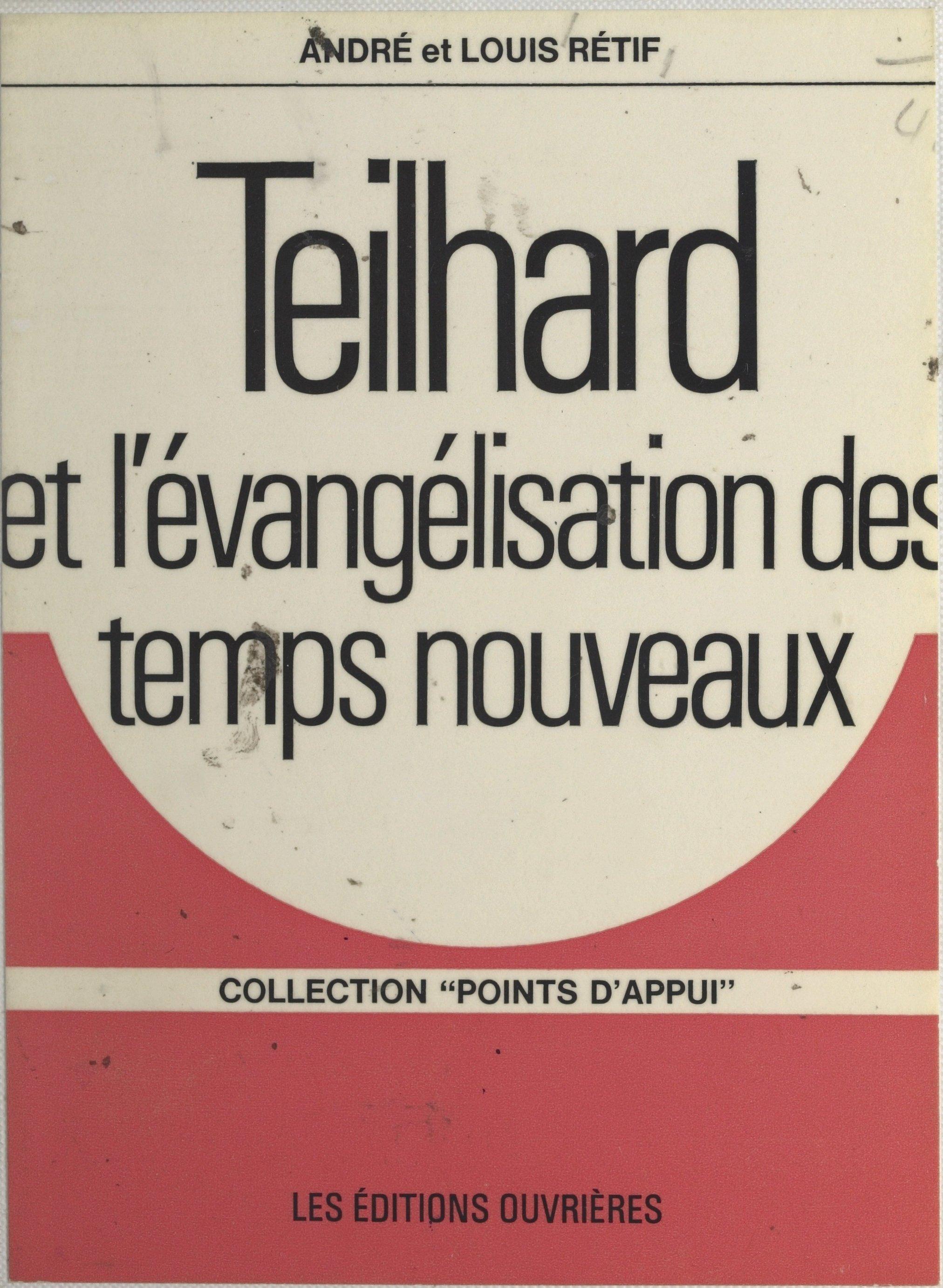 Teilhard et l'évangélisatio...