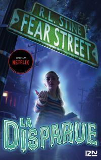 Fear Street - tome 01 : La disparue | Stine, Robert Lawrence