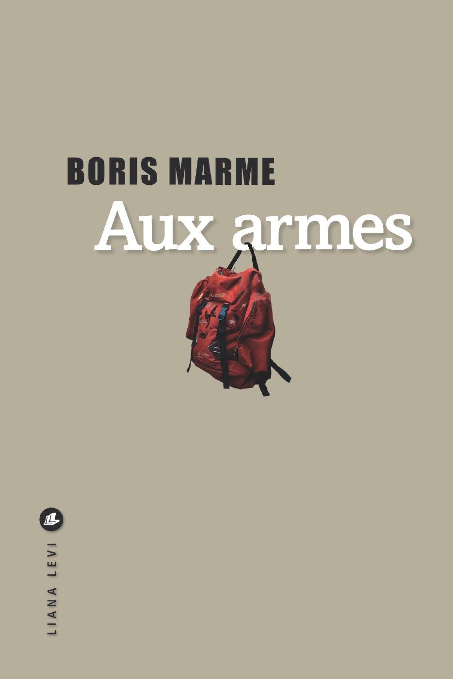 Aux armes | Marme, Boris. Auteur