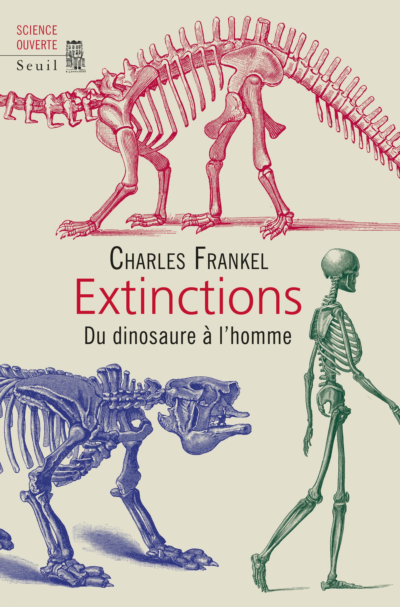 Extinctions. Du dinosaure à l'homme