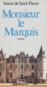 Monsieur le Marquis